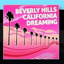Beverly Hills California Dreaming Beverly Hills CD