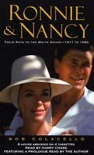Ronnie and Nancy: Their Path to the White House 1911 to 1980 by Bob Colacello