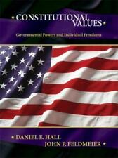 CONSTITUTIONAL VALUES Governmental Powers & Individual Freedoms HC Textbook