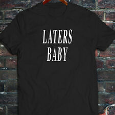 LATERS, BABY  50 SHADES OF GREY DARKER LOVE LUST Mens Black T-Shirt