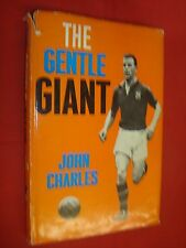 The Gentle Giant by John Charles, John Charles, Stanley Paul, 196