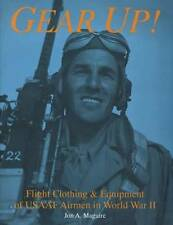 USAAF & RAF WWII Flight Clothing & Equip Collector Guide w Jackets Helmets Gear