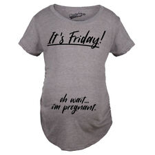 Maternity Its Friday Oh Wait Funny T shirts Cute Announce Pregnancy Cheap Pregna