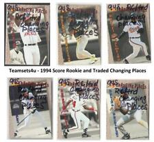 1994 Score Rookie and Traded Changing Places Baseball Set ** Pick Your Team **