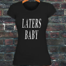 LATERS, BABY  50 SHADES OF GREY DARKER LOVE LUST Womens Black T-Shirt