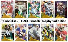1994 Pinnacle Trophy Collection Football Set ** Pick Your Team **