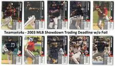 2003 MLB Showdown Trading Deadline (Base No Foils) Baseball ** Pick Your Team **