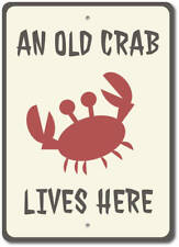 Crab Sign, Old Crab Lives Here Sign, Crab Decor, Crab Gift ENSA1002939