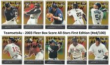 2003 Fleer Box Score All-Stars First Edition #/100 Baseball ** Pick Your Team **