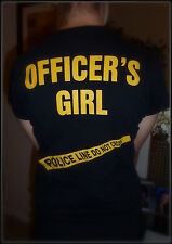POLICE OFFICER'S GIRL T-SHIRT ! UNIQUE DESIGN ! PERFECT FOR VALENTINE'S DAY
