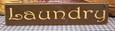 Laundry painted primitive wood sign