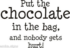 WALL ART Sticker, Decal, Mural, KITCHEN, DINING ROOM QUOTE: Put the chocolate...