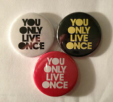 You Only Live Once YOLO Drake Lil Wayne - Pin Button badge 25mm