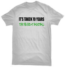 It's Taken 70 Years To Play Basketball This Good T-Shirt, 70th birthday gift