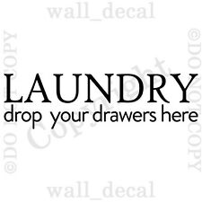 Laundry Drop Your Drawers Here Word Wall Decal Vinyl Decor Sticker Laundry Room