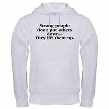 STRONG PEOPLE LIFT OTHERS LIFES LESSONS FRIEND ENCOURAGE hoodie hoody