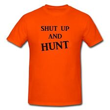SHUT UP HUNT DEER DUCK HOG BOW KILL HUNTER T-SHIRT