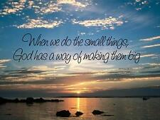 """Wall Sticker """"WHEN WE DO THE SMALL THINGS GOD HAS"""" Quote Vinyl Decal SP-98-C1"""