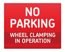 """NO Parking WHEEL Clamping in Operation 8x10"""" Metal Sign Property Premises #92"""