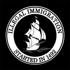 ILLEGAL IMMIGRATION STARTED IN 1492 (indian usa bow axe poster vintage) T-SHIRT