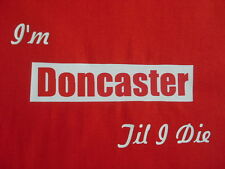 Doncaster Rovers T-Shirts & Sweat Shirts Inc 4XL & 5XL Birthday Gift