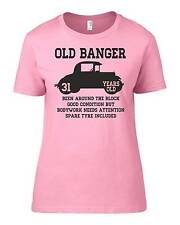 Old Banger 31 Years Old Womens Ladyfit Funny T-Shirt 31st Birthday Gift Present