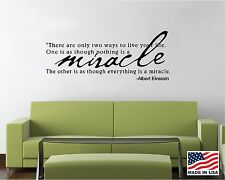 Vinyl Wall Decal Art Saying Quote Decor-Everything is a Miracle Albert Einstein