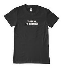 Trust Me I'm A Drafter Career Profession Unisex T-Shirt Tee Shirt Top