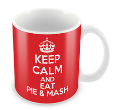 KEEP CALM and Eat Pie and Mash - Coffee Cup Gift Idea present food xmas