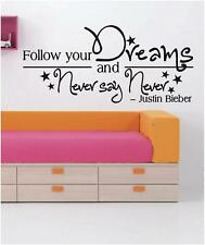 Follow Your Dreams & Never Say Never - Justin Bieber Wall Decals - Room Stickers