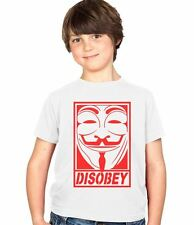 Disobey Anonymous Guy Fawkes Mask Kids Tee Boys & Girls Childs Ages 3-13 T-Shirt
