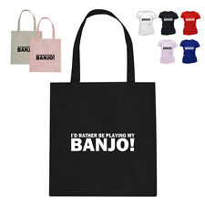 I'D RATHER BE Banjo Player Music Gift Cotton Tote Bag