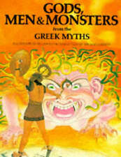 Gods, Men and Monsters from the Greek Myths by Michael Gibson (Hardback, 1977)