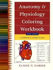 Anatomy And Physiology Coloring Workbook A Complete Study Guide by Marieb 6th ed
