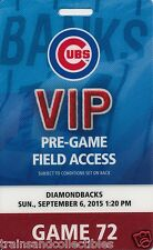 2015 CHICAGO CUBS VIP PRE-GAME FIELD ACCESS PASS FROM GAME 72 ON 9/6/2015