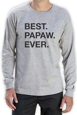 Best Papaw Ever Best Father's Day, Birthday Gift for Grandpa Long Sleeve T-Shirt