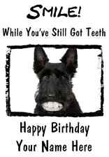 Scottish Terrier SMILE Birthday,father Well A5 Personalised Greeting CardPIDSTE4