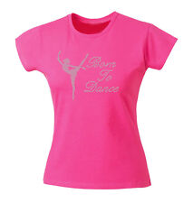 Girls Diamante Born to Dance Bling T-Shirt Fitted top or Unisex fit. age 3-13