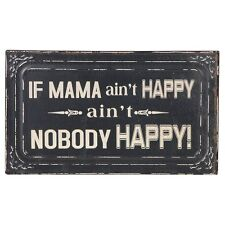 'If Mama Ain't Happy' Plaque