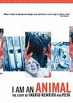A I Am an Animal: The Story of Ingrid Newkirk and PET (DVD, 2008) BRAND NEW