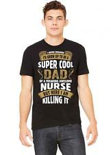 Super Cool Dad Of A Freaking Awesome Nurse Tshirt | Super Cool Dad Of