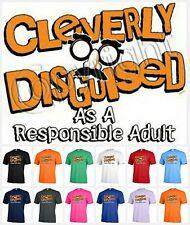 Cleverly Disguised as a responsible adult T-shirt Adult Unisex Halloween P206