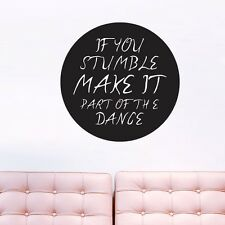 If You Stumble Make It Part Of The Dance Wall Decals Wall Stickers