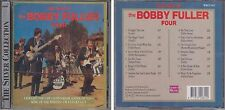 Best of BOBBY FULLER FOUR Silver Collection 1991 Woodford Music Del-Fi Disky CD