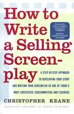 How to Write a Selling Screenplay by Christopher Keane (1998, Paperback)