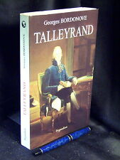 Talleyrand - Bordonove, Georges