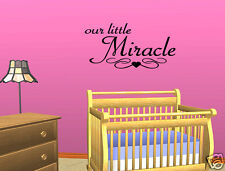 Wall Decal Quote Sticker Quote Vinyl Lettering Our Little Miracle Baby's Nursery