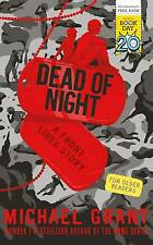 Dead of Night : A World Book Day Book 2017 by Michael Grant (Paperback, 2017)
