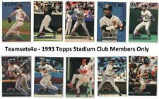 1993 Topps Stadium Club Members Only Baseball Set ** Pick Your Team **