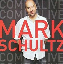 Come Alive by Mark Schultz (Vocalist) (CD, Dec-2009, Word Distribution) **NEW**